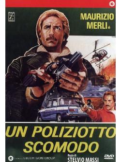 Poliziotto Scomodo (Un)