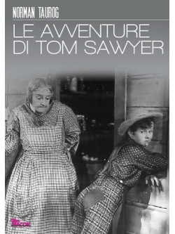 Avventure Di Tom Sawyer (Le)