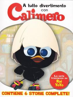 Calimero - A Tutto Divertimento Con Calimero