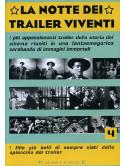 Notte Dei Trailer Viventi 4 (La)