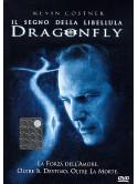 Dragonfly - Il Segno Della Libellula