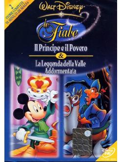 Principe E Il Povero (Il) / La Leggenda Della Valle Addormentata