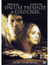Oscure Presenze A Cold Creek