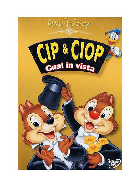 Cip & Ciop 01 - Guai In Vista