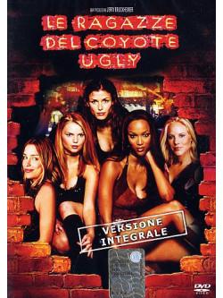 Ragazze Del Coyote Ugly (Le) (Versione Integrale)
