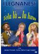 Legnanesi (I) - Tela La' La Luna