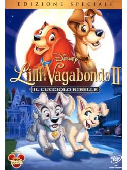 Lilli E Il Vagabondo 2 - Il Cucciolo Ribelle (SE)