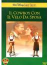 Cowboy Con Il Velo Da Sposa (Il)