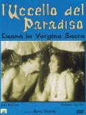 Uccello Del Paradiso (L') (Luana La Vergine Sacra)