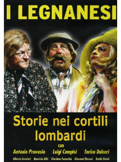 Legnanesi (I) - Storie Nei Cortili Lombardi