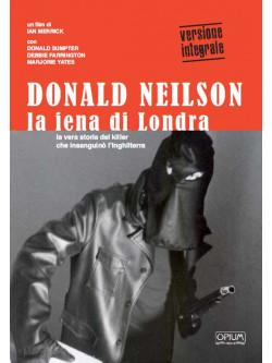 Donald Neilson - La Iena Di Londra (Opium Visions)