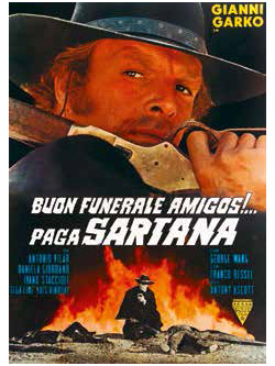 Buon Funerale Amigos!... Paga Sartana