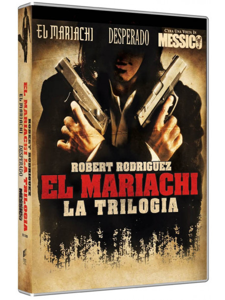 Desperado / El Mariachi / C'Era Una Volta In Messico (3 Dvd)