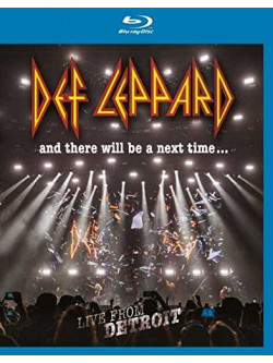 Def Leppard - And There Will Be A Next Time