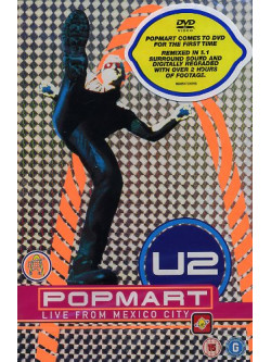 U2 - Popmart - Live From Mexico City