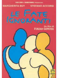 Fate Ignoranti (Le)