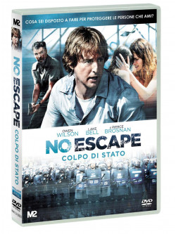 No Escape - Colpo Di Stato