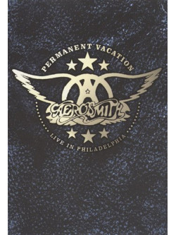 Aerosmith - Permanent Vacation - Live In Philadelphia