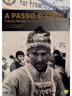 A Passo D'Oro - Franco Nones La Leggenda Di Un Fondista