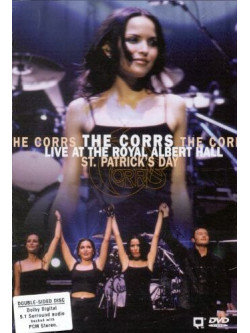 Corrs (The) - Live At The Royal Albert Hall