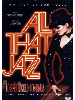 All That Jazz - Lo Spettacolo Continua