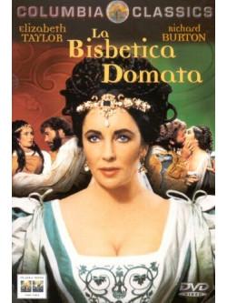 Bisbetica Domata (La)