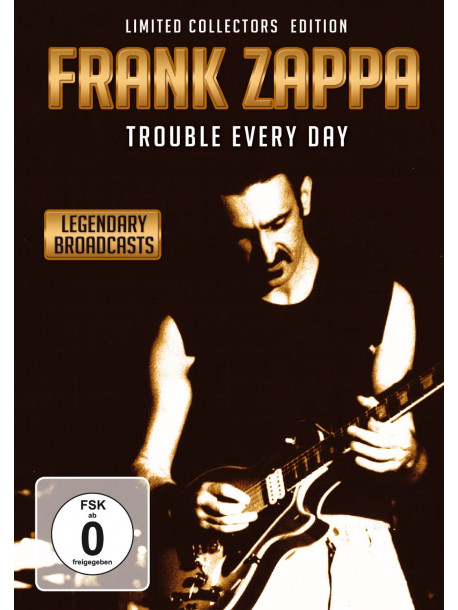 Frank Zappa - Trouble Every Day