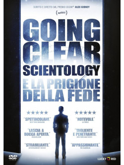 Going Clear - Scientology E La Prigione Della Fede
