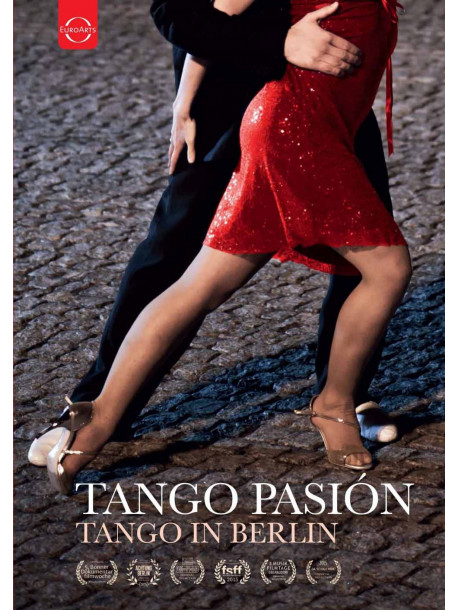 Tango Pasion - A Film About Tango In Berlin