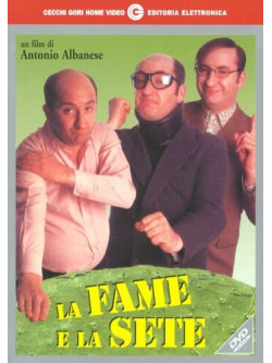 Fame E La Sete (La)