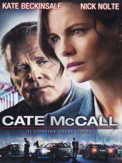 Cate McCall - Il Confine Della Verita'