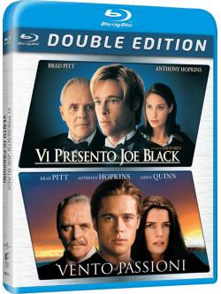 Vi Presento Joe Black / Vento Di Passioni (2 Blu-Ray)