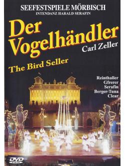 Carl Zeller - Der Vogelhandler