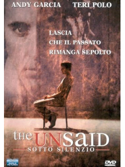 Unsaid (The) - Sotto Silenzio