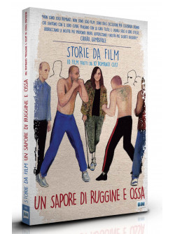 Sapore Di Ruggine E Ossa (Un) (Ltd Storie Da Film Cover Nine Antico)