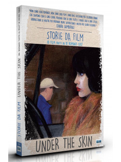 Under The Skin (Ltd Storie Da Film Cover Nine Antico)