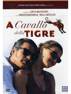 A Cavallo Della Tigre (2002)