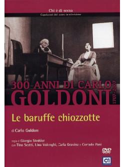 Baruffe Chiozzotte (Le)