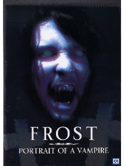 Frost - Portrait Of A Vampire