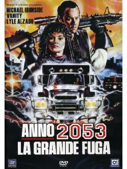 Anno 2053 - La Grande Fuga