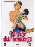 Fine Dell'Innocenza (La)