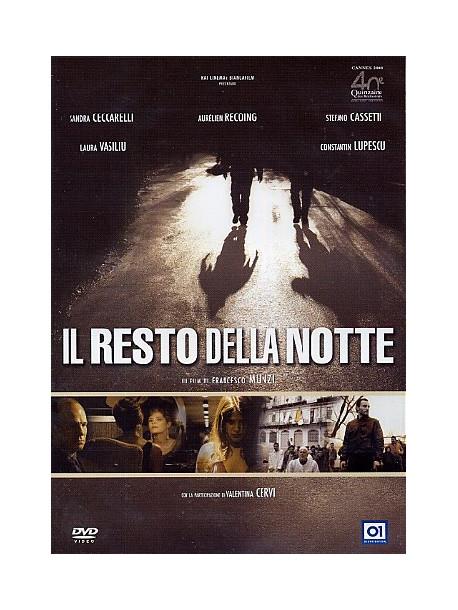 Resto Della Notte (Il)