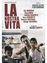 Nostra Vita (La)