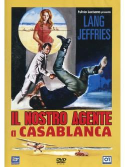 Nostro Agente A Casablanca (Il)