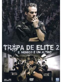 Tropa De Elite 2 - Il Nemico E' Un Altro