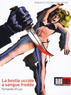 Bestia Uccide A Sangue Freddo (La)