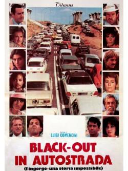 Blackout In Autostrada - L'Ingorgo