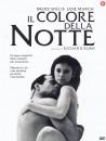 Colore Della Notte (Il)