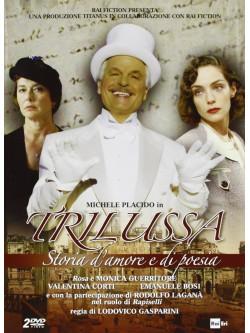 Trilussa - Storia D'Amore E Di Poesia (2 Dvd)