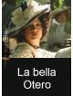 Bella Otero (La) (2 Dvd)